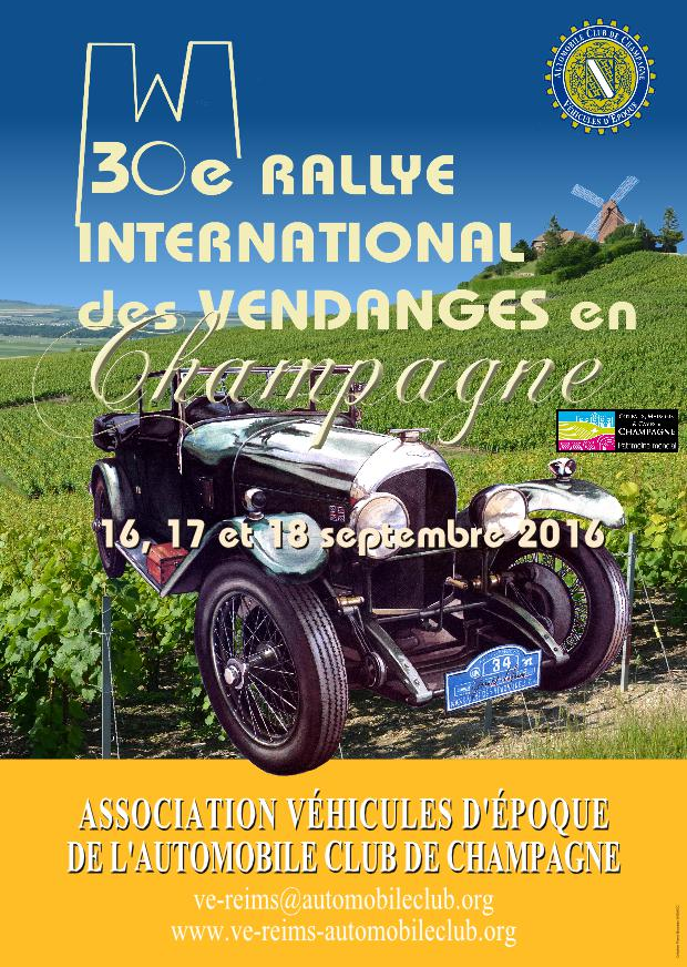 30e Rallye International des Vendanges en Champagne 16, 17, 18 septembre 2016